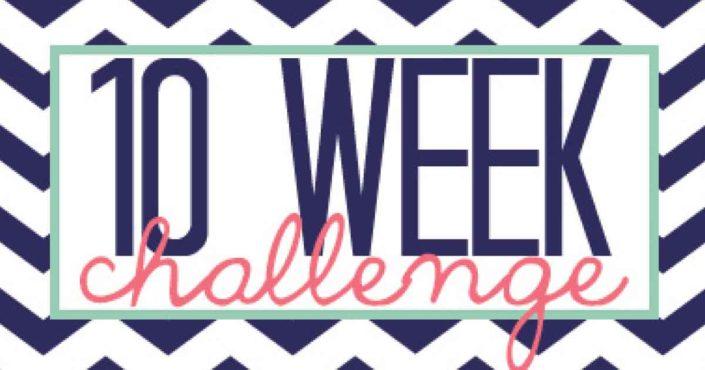 10 weeks challenge